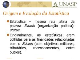 Origem e Evolução da Estatística