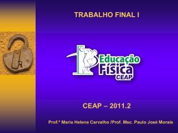 trabalho final i ceap – 2011.2