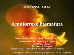 Amniorrexe prematura - Paulo Roberto Margotto
