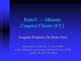 Método coupled cluster - Departamento de Química