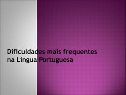 Dificuldades no emprego da Língua portuguesa