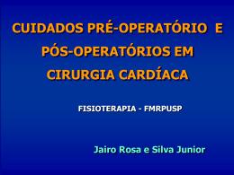 Pré e Pós operatório de cirurgia cardíaca