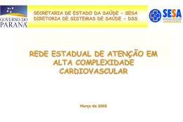 a) Cirurgia Cardiovascular - Secretaria de Estado da Saúde do