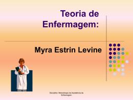 Teoria de Enfermagem: Myra Estrin Levine