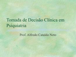 Tomada de decisão clínica em Psiquiatria