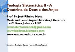 Teologia Sistemática II - A Doutrina de Deus e dos Anjos
