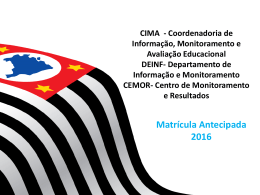 Matrícula Antecipada 2016 Matrícula Antecipada 2016