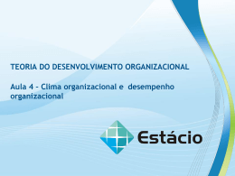 TEORIA DO DESENVOLVIMENTO ORGANIZACIONAL Aula 4