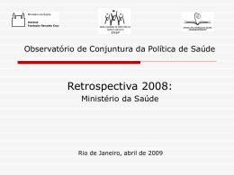 Observatório de Conjuntura da Política de Saúde ENSP/FIOCRUZ