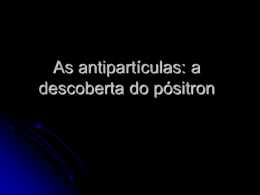 As antipartículas: a descoberta do pósitron - Grupo ATP