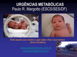 Urgências Metabólicas - Paulo Roberto Margotto