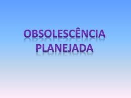 Obsolescência- GT7-Petra