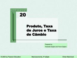 Produto, Taxa de Juros e Taxa de Câmbio