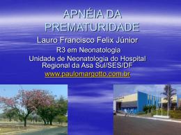 APNÉIA DA PREMATURIDADE - Paulo Roberto Margotto