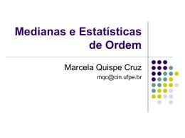 Medianas e Estatísticas de Ordem