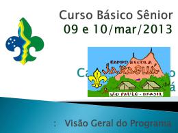 Curso Básico Sênior * 09 e 10/mar/2013