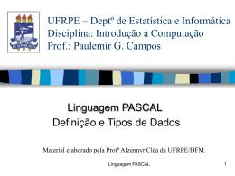 Pascal_DefinicaoTipos - Centro de Informática da UFPE