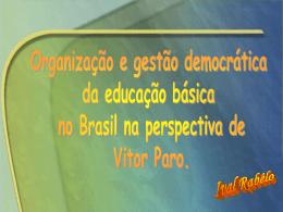Organização e gestão democrática da educação