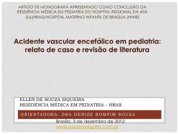 Acidente vascular encefálico idiopático em pediatria: relato de caso
