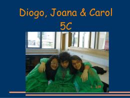 Diogo, Joana & Carol 5C Será que os metais também reagem
