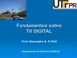 Fundamentos sobre TV DIGITAL