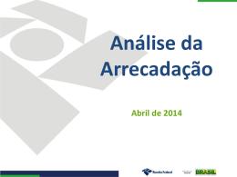 Período: Janeiro a Abril – 2014/2013