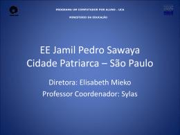 EE Jamil Pedro Sawaya Cidade Patriarca – São Paulo