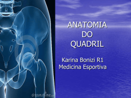 ANATOMIA DO QUADRIL