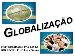 ASPÉCTOS-Positivos e Negativos-Globalização