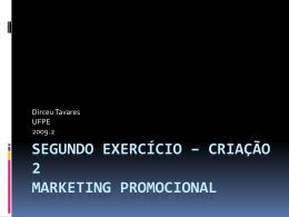 Segundo exercício – Criação 2 Marketing Promocional