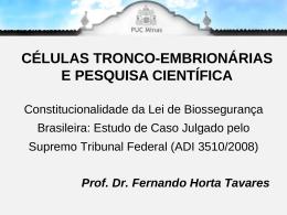 CÉLULAS TRONCO-EMBRIONÁRIAS E PESQUISA CIENTÍFICA