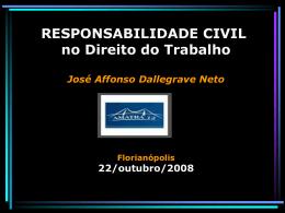 DANO - Dallegrave Neto - Advocacia Trabalhista