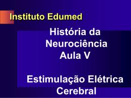 Uma Visão Geral da História da Neurociência