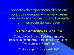 Aspectos da organização rítmica em português europeu e brasileiro