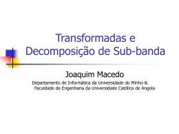 Transformadas e codificação de sub