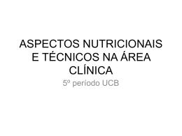 aspectos nutricionais e técnicos na área clínica