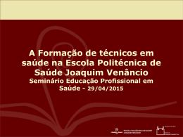 atuação da Escola Politécnica na educação profissional em saúde