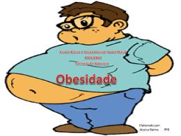 Obesidade - Jéssica Bairos