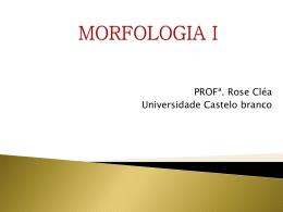 MORFOLOGIA I - Universidade Castelo Branco
