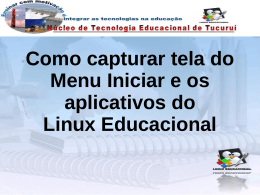 Como capturar tela do menu Iniciar do Linux Educacional 3.0