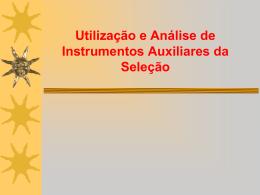 Utilização e Análise de Instrumentos Auxiliares da