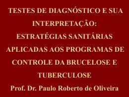 TESTES DE DIAGNÓSTICO E SUA INTERPRETAÇÃO