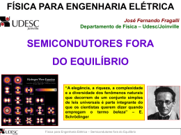 SEMICONDUTORES FORA DO EQUILÍBRIO