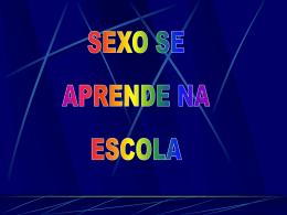 Sexo se aprende na escola