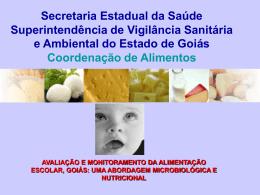 Avaliação e monitoramento da alimentação escolar, Goiás