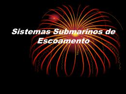 Sistemas Submarinos de Escoamento