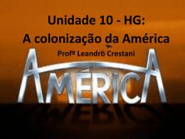 Unidade 10 Colonização da América