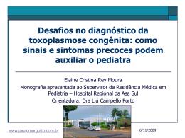 Desafios no diagnóstico da toxoplasmose congênita: como sinais e