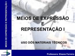 Eloane Ferreira MATERIAIS TÉCNICOS PARA DESENHO