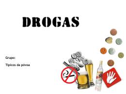 2-Quais as drogas mais perigosas?